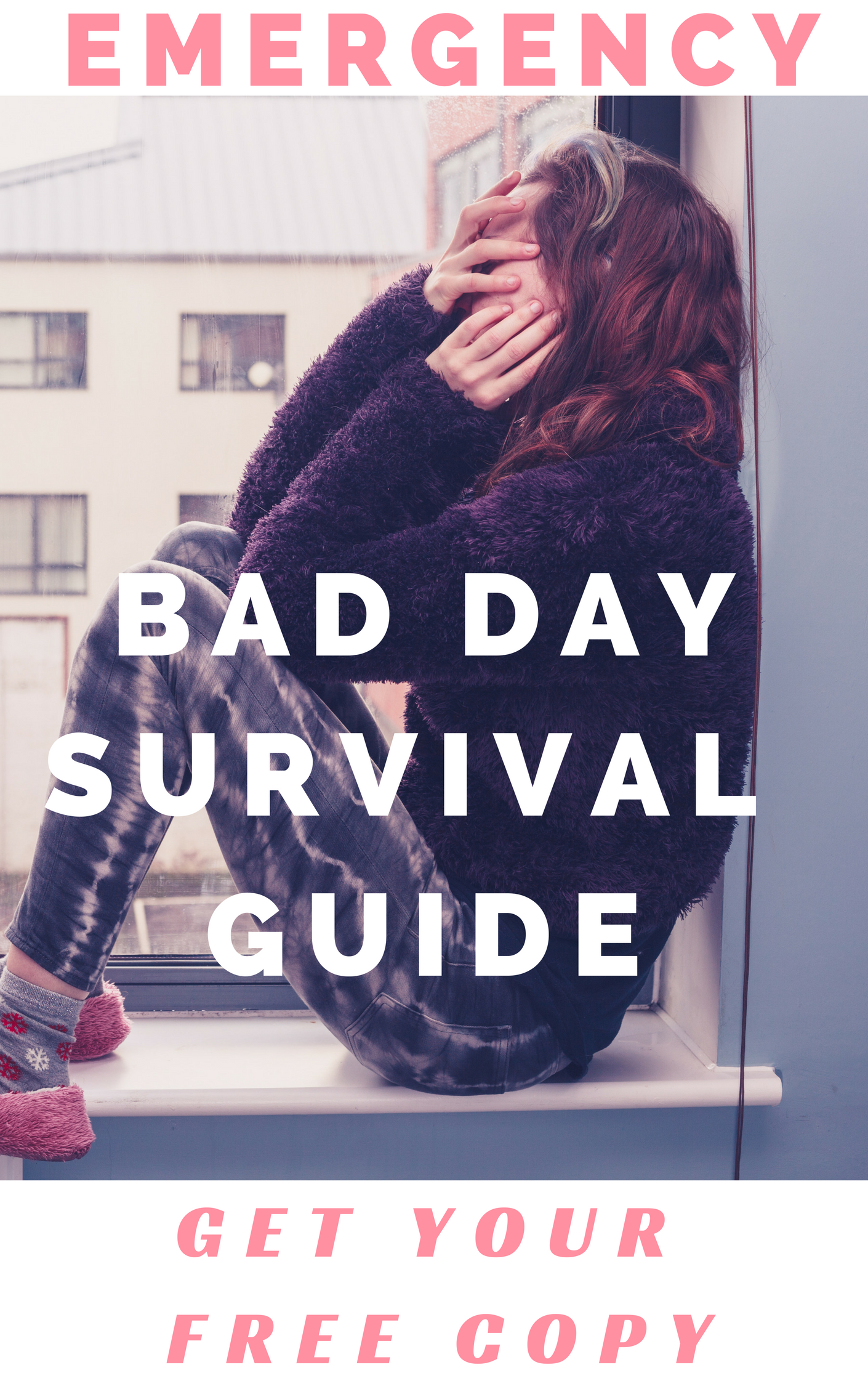 Emergency Bad Day Survival Guide